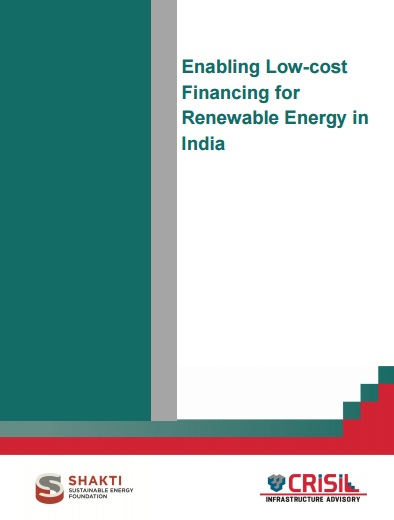 Enabling Low-Cost Financing for Renewable Energy in India - Shakti